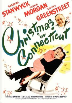 Christmas in Connecticut. Warner Bros. Pictures 1945.