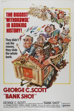 Bank Shot. Landers-Roberts Productions 1974.