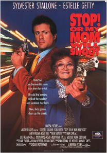 Stop! Or My Mom Will Shoot. Northern Lights Entertainment 1992.