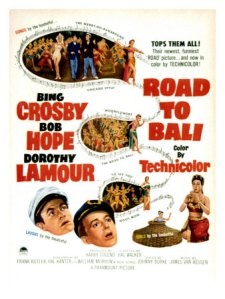 Road to Bali. Paramount Pictures 1952.