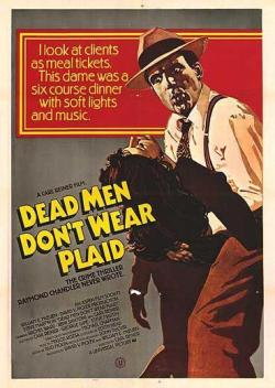 Dead Men Don't Wear Plaid. Universal Pictures 1982.