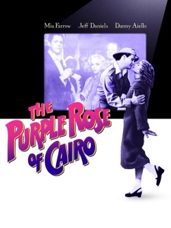 The Purple Rose of Cairo. Orion Pictures Corporation 1985.