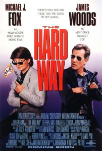 The Hard Way. Universal Pictures 1991.