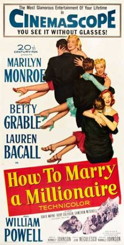 How to Marry a Millionaire. 20th Century Fox 1953
