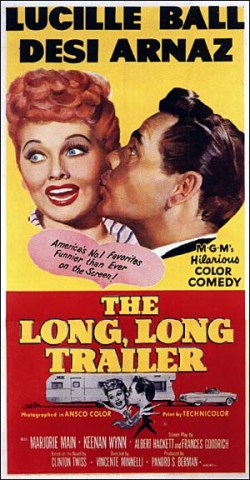 The Long, Long, Trailer.  Metro-Goldwyn-Mayer 1953.