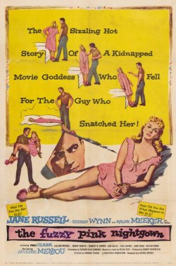 The Fuzzy Pink Nightgown.  Russ-Field Productions 1957.