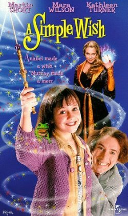 A Simple Wish. Sheinberg Productions 1997.