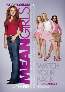 Mean Girls. Paramount Pictures 2004.