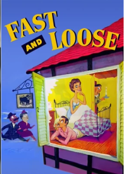 Fast and Loose. Group Film Productions 1954.