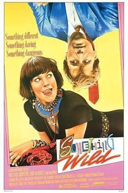 Something Wild. Orion Pictures 1986.