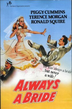 Always A Bride. Clarion Films 1953.