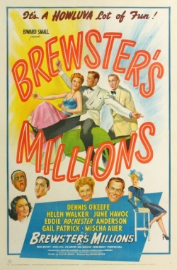 Brewster's Millions. Edward Small Productions 1945.