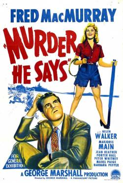 Murder, He Says. Paramount Pictures 1945.