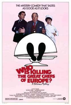 Who is Killing the Great Chefs of Europe? Lorimar Productions 1978.