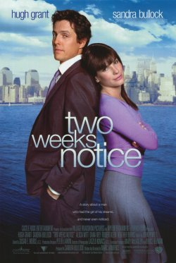 Two Weeks Notice. Fortis Films 2002.